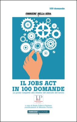 IL JOBS ACT IN 100 DOMANDE - New entry