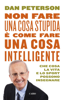 Non fare una cosa stupida è come fare una cosa intelligente - New entry