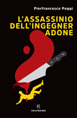 L'assassinio dell'ingegner Adone - New entry