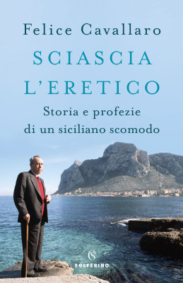 Sciascia l'eretico - New entry