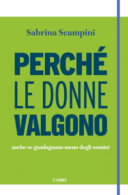 Perché le donne valgono - New entry