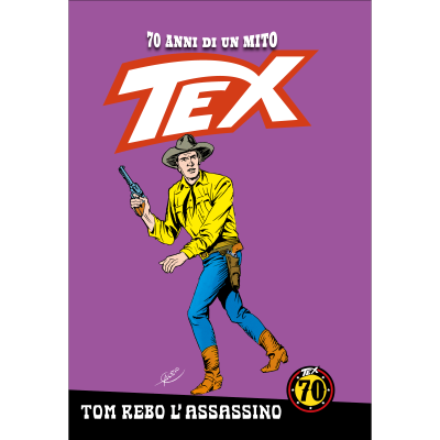 Tom Rebo, l'assassino - TEX