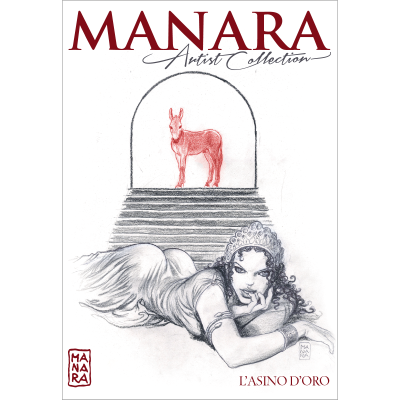 L'ASINO D'ORO - MANARA ARTIST COLLECTION