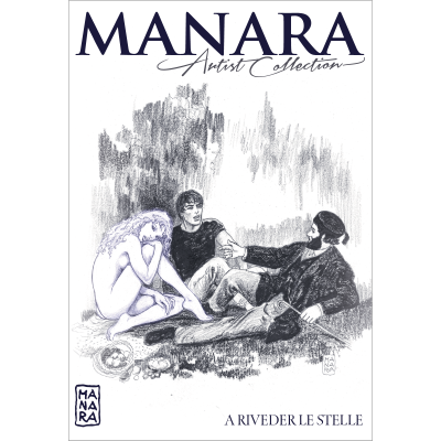 A RIVEDER LE STELLE - MANARA ARTIST COLLECTION