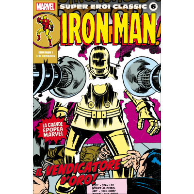 Iron Man 1 - Il vendicatore d'oro! - SUPER EROI CLASSIC