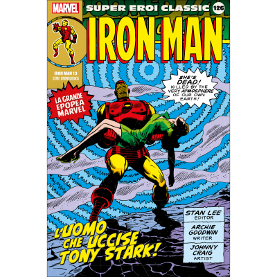 126. IRON MAN 13 - SUPER EROI CLASSIC