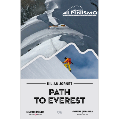 Killian Jornet - Path to Everest - IL GRANDE ALPINISMO - STORIE DI SFIDE VERTICALI
