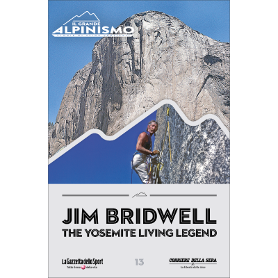 Jim Bridwell - the Yosemite Living Legend - IL GRANDE ALPINISMO - STORIE DI SFIDE VERTICALI