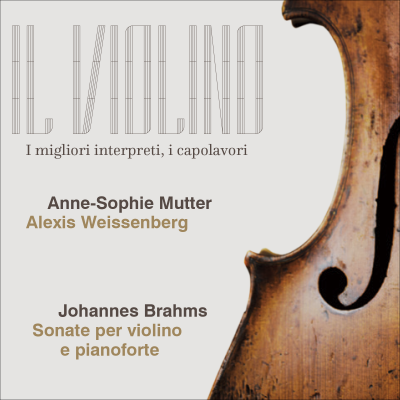 Anne-Sophie Mutter - Sonate per violino e pianoforte - IL VIOLINO