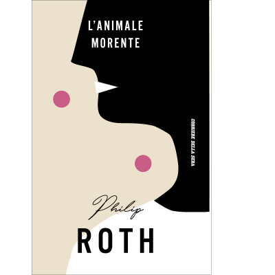 L'animale morente - PHILIP ROTH
